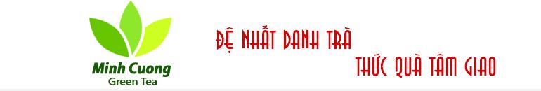 Trà Thái Nguyên Minh Cường
